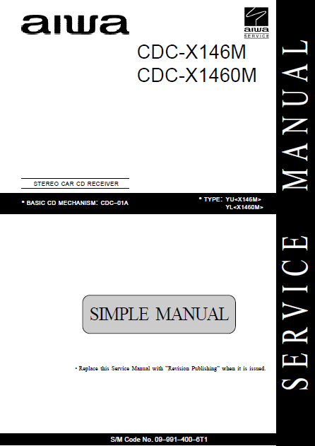 AIWA Simple CDC-X146M Stereo Car Service Manual