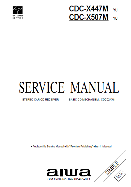 AIWA CDC-X447M Simple Stereo Car CD Receiver Service Manual