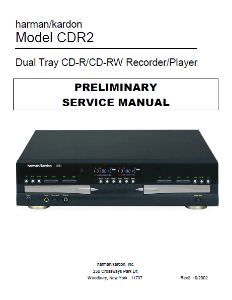 Harman Kardon Model CDR2 Preliminary Service Manual