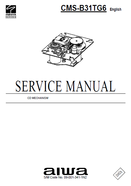 AIWA CMS-B31TG6 CD Mechanism Service Manual