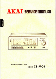 AKAI Model CS-M01 Stereo Cassette Deck Service Manual