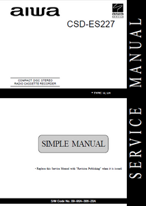 AIWA CSD-ES227 Simple Compact Disc Recorder Service Manual