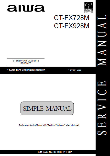 AIWA CT-FX728M Simple Car Cassette Receiver Service Manual