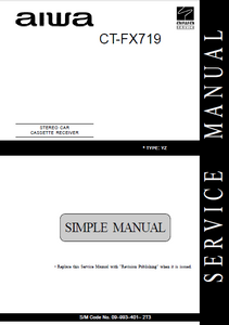 AIWA CT-FX719YZ Simple Stereo Car Cassette Receiver Service Manual