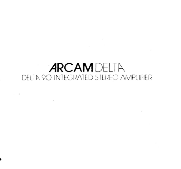 ARCAM DELTA 90 Integrated Stereo Amplifier Service Manual