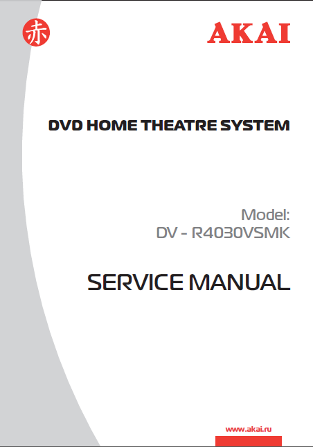 AKAI Model DV-R4030VSMK DVD Home Theatre System Service Manual