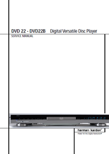 Harman Kardon Model DVD22-DVD22B digital Versatile Disc Player Service Manual