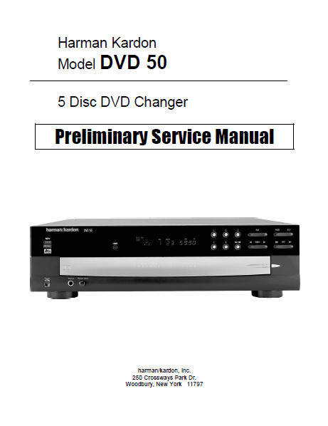 Harman Kardon Model DVD50 Five Disc DVD Changer Preliminary Service Manual