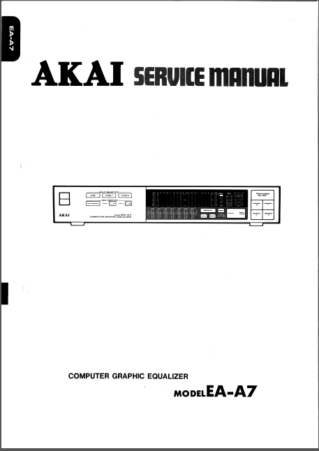 AKAI EA-A7 Computer Graphic Equalizer Service Manuals