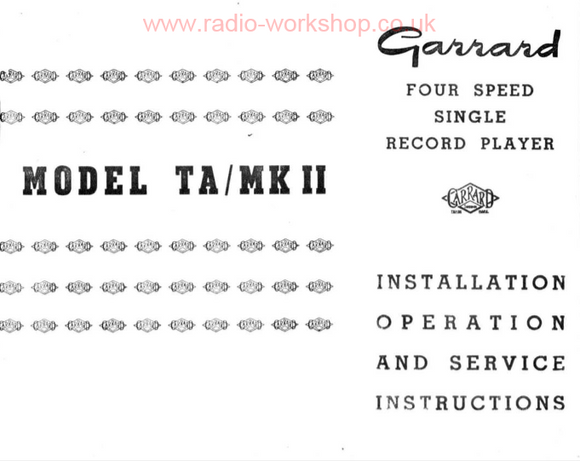 GARRARD Model TA-MK II Four Speed Single Record Player Service Manual