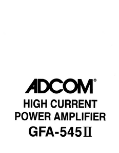 ADCOM GFA-545II Power Amplifier Service Manual