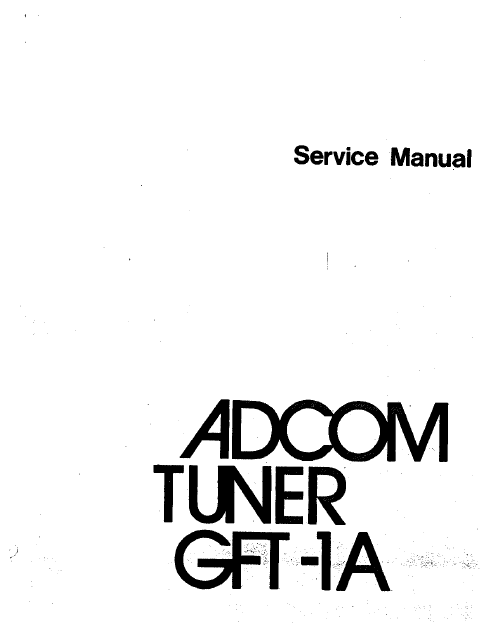 ADCOM GFT-1A Tuner Service Manual