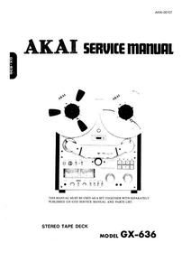 AKAI GX-636 Stereo Tape Deck Service Manual