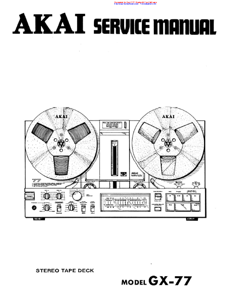 AKAI GX-77 Stereo Tape Deck Service Manual