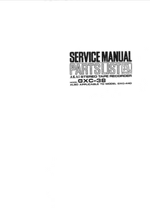 AKAI GXC 38-44D Stereo Tape Recorder Service Manual