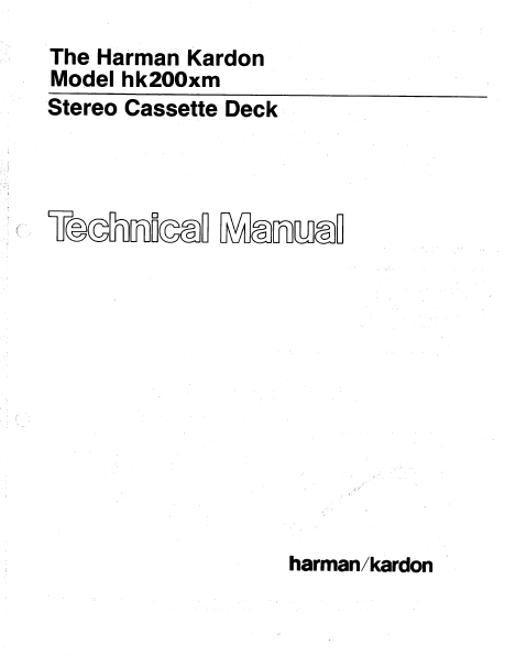 Harman Kardon hk200xm Stereo Cassette Deck Technical Service Manual