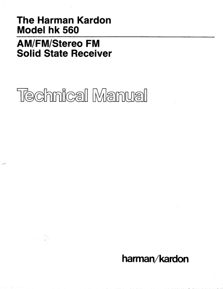 Harman Kardon Model hk 560 Stereo FM Solid State Receiver Technical Service Manual