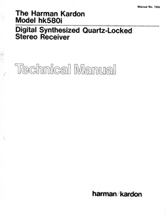 Harman Kardon hk580i Digital Synthesized Quartz-Locked Stereo Receiver Technical Service Manual