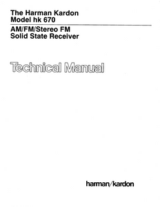 Harman Kardon Model hk 670 Stereo FM Solid State Receiver Technical Service Manual
