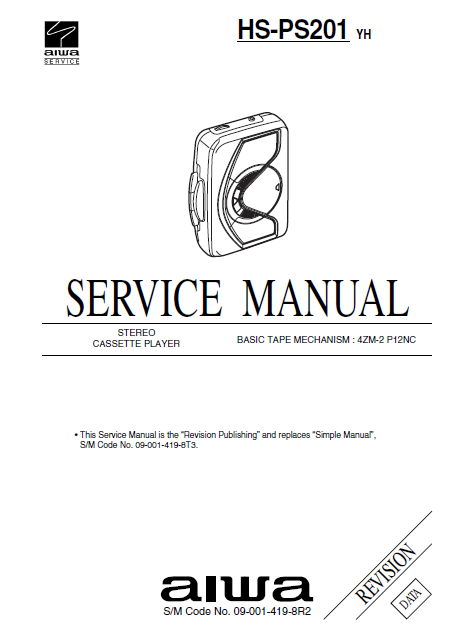 AIWA HS-PS201 Revision Stereo Cassette Player Service Manual