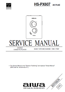 AIWA HS-PX607 Revision Stereo Cassette Player Service Manual