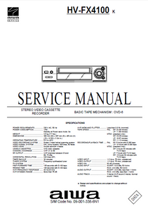 AIWA HV-FX4100 K Stereo Video Cassette Recorder Service Manual