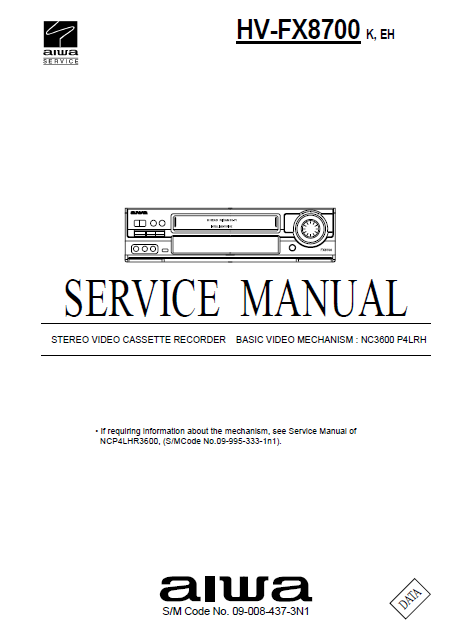 AIWA HV-FX8700 K EH Stereo Video Cassette Recorder Service Manual