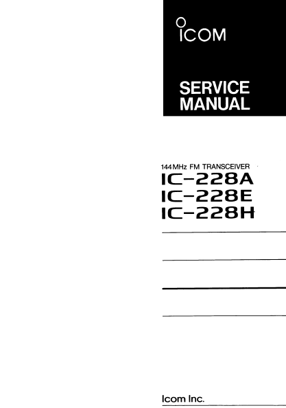 ICOM IC-228A FM Transceiver Maintenance Manual