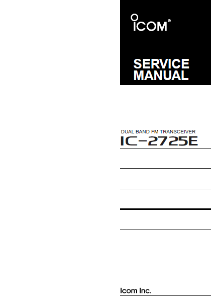 ICOM IC-2725E Dual Band FM Transceiver Service Manual