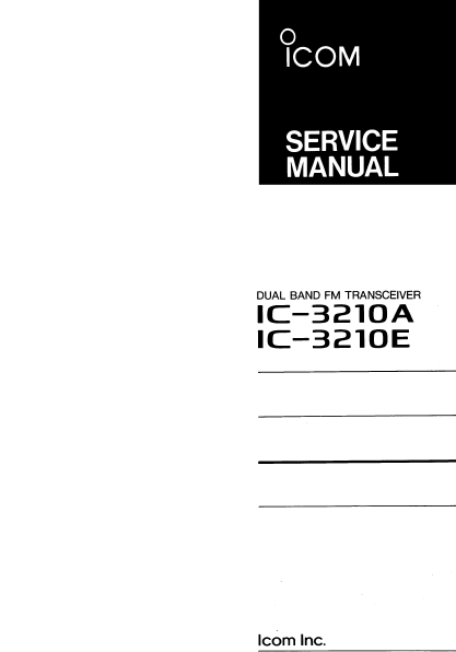 ICOM IC-3210A Dual Band FM Transceiver Service Manual