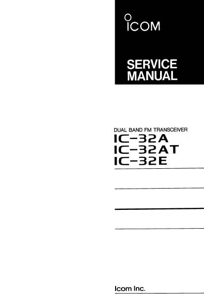 ICOM IC-32A Dual Band FM Transceiver Service Manual