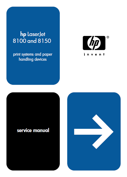 Hewlett Packard LaserJet 8100-8150 Print System and Paper Handling Devices Service Manual