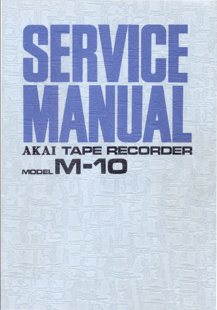 AKAI M-10 Type Recorder Service Manual