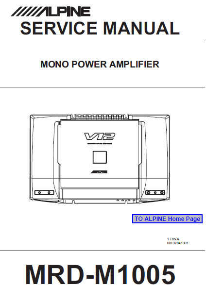 ALPINE MRD-M1005 Mono Power Amplifier Service Manual