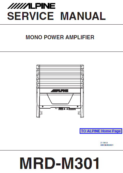 ALPINE MRD-M301 Mono Power Amplifier Service Manual
