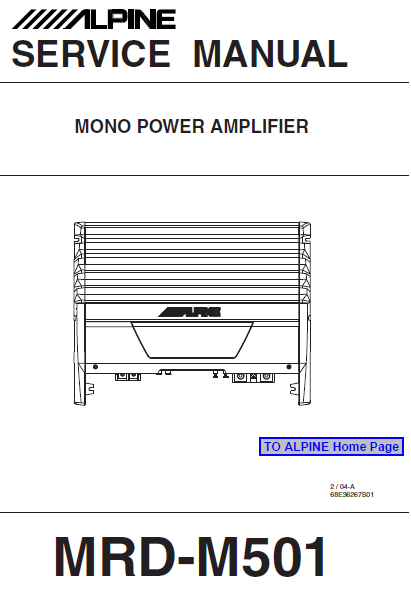 ALPINE MRD-M501 Mono Power Amplifier Service Manual