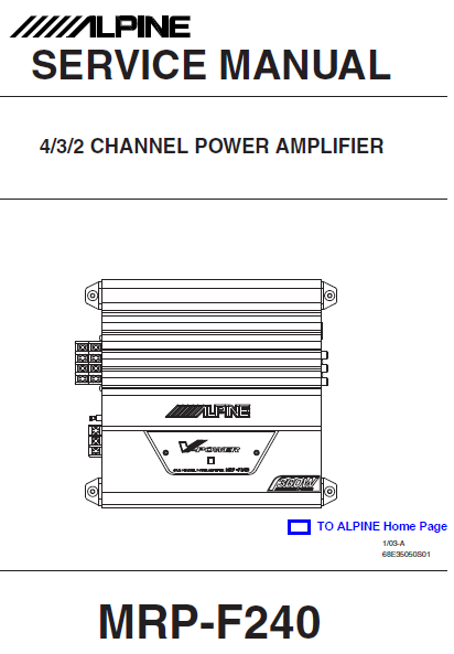 ALPINE MRP-F240 Channel Power AmplifierService Manual