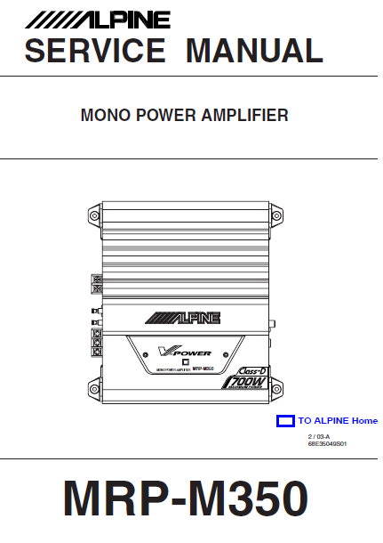 ALPINE MRP-M350 Mono Power Amplifier Service Manual