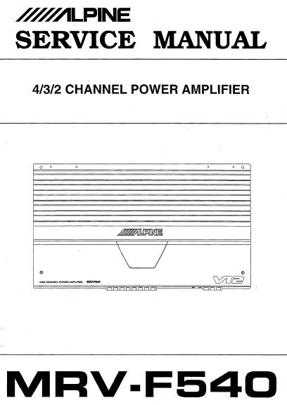 ALPINE MRV-F540 Channel Power Amplifier Service Manual