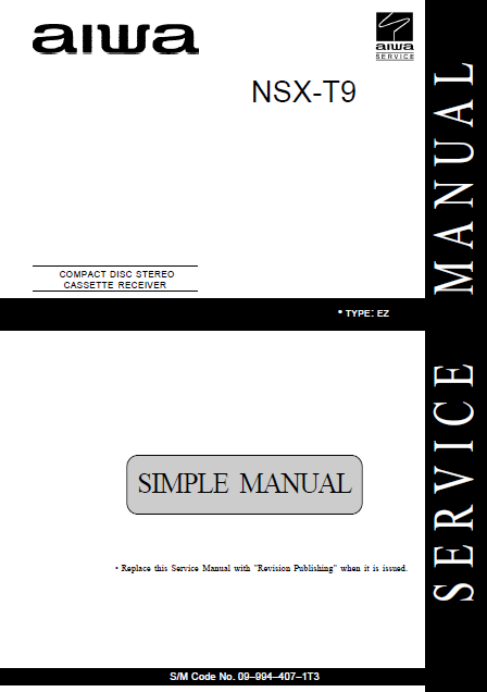 AIWA NSX-T9 EZ Simple CD Stereo Cassette Receiver Service Manual