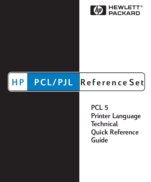 Hewlett Packard PCL 5 Printer Language Technical Quick Reference Service Manual