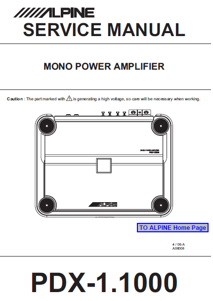 ALPINE PDX-1.1000 Mono Power Amplifier Service Manual