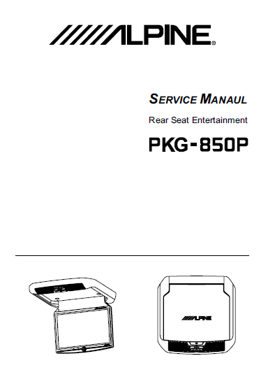ALPINE PKG-850P Rear Seat Entertainment Service Manual