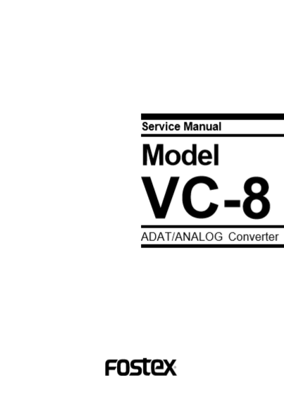 FOSTEX Model VC-8 ADAT Analog Converter Service Manual