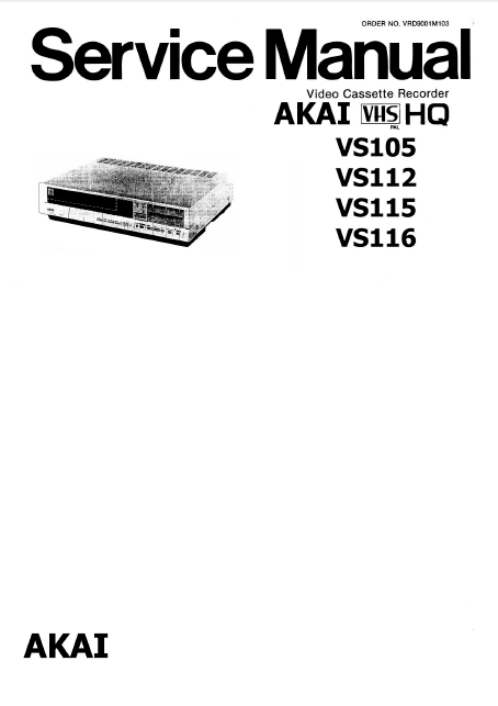AKAI VHS HQ Video Cassette Recorder Service Manual