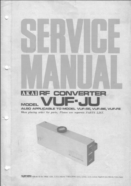 AKAI VUF-JU RF Converter Electronic Parts List Service Manual