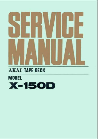 AKAI X-150D Tape Deck Service Manual