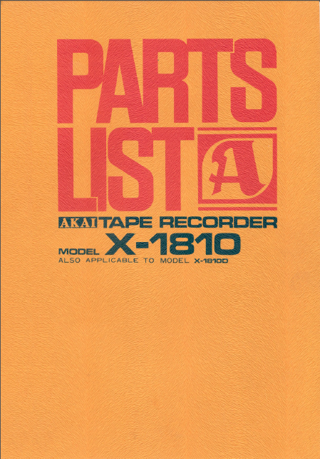 AKAI X 1810-18100 Parts List Tape Recorder Service Manual