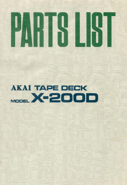 AKAI X-200D Parts List Tape Deck Service Manual