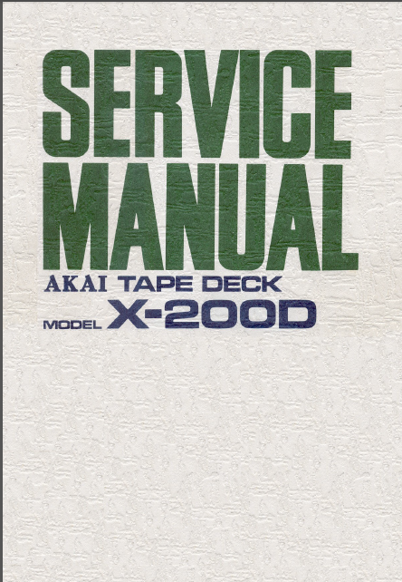 AKAI X-200D Tape Deck Service Manual